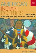 American Indian Politics and the American Political System 2nd Edition 9780742553460 0742553469