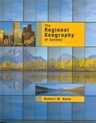 The Regional Geography of Canada 3rd edition 9780195419337 0195419332