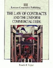 The Law of Contracts and the Uniform Commercial Code 1st edition 9780827363243 0827363249