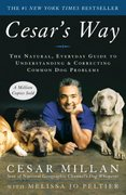 Cesar's Way 1st Edition 9780307337979 0307337979