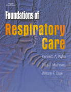 Foundations of Respiratory Care 1st edition 9780766808935 0766808939