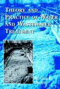 Theory and Practice of Water and Wastewater Treatment 1st edition 9780471124443 0471124443