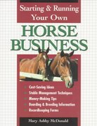 Starting and Running Your Own Horse Business 0 9780882669601 0882669605