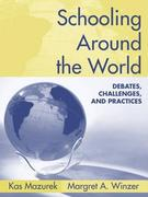 Schooling Around the World 1st Edition 9780205454594 0205454593