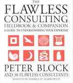 The Flawless Consulting Fieldbook and Companion 1st Edition 9780787948047 0787948047