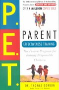 Parent Effectiveness Training 30th Edition 9780609806937 0609806939