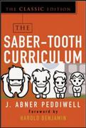 The Saber-Tooth Curriculum, Classic Edition 1st Edition 9780071422888 0071422889