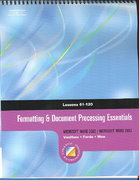 Formatting & Document Processing Essentials, Lessons 61-120 (with CD-ROM) 1st edition 9780538727747 0538727748