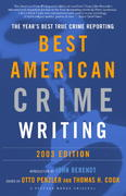 The Best American Crime Writing: 2003 Edition 0 9780375713019 0375713018