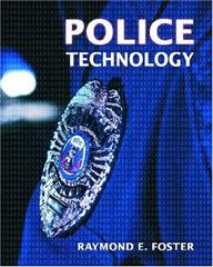 Police Technology 1st Edition 9780131149571 0131149571