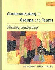 Communicating in Groups and Teams 4th Edition 9780534515461 0534515460