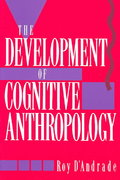 The Development of Cognitive Anthropology 1st Edition 9780521459761 0521459761