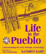 Life in the Pueblo 1st Edition 9780881339642 0881339644