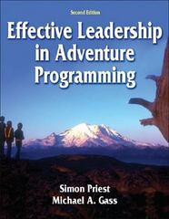 Effective Leadership in Adventure Programming 2nd Edition 9780736052504 073605250X
