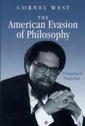 The American Evasion of Philosophy 0 9780299119645 0299119645