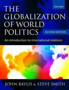 The Globalization of World Politics 2nd edition 9780198782636 0198782632