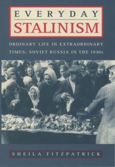 Everyday Stalinism 1st Edition 9780195050011 0195050010