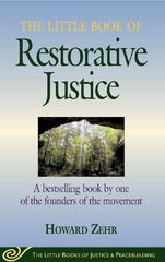 The Little Book of Restorative Justice 1st Edition 9781561483761 1561483761