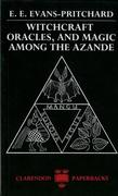 Witchcraft, Oracles and Magic among the Azande 1st Edition 9780198740292 0198740298