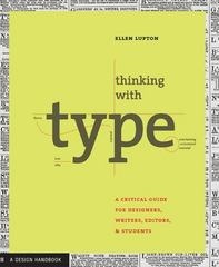 Thinking with Type 1st edition 9781568984483 1568984480