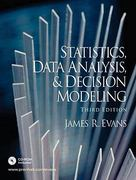 Statistics, Data Analysis, and Decision Modeling 3rd edition 9780131886094 0131886096