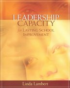 Leadership Capacity for Lasting School Improvement 1st Edition 9780871207784 0871207788