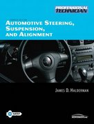 Automotive Steering, Suspension, and Alignment 4th edition 9780132229050 0132229056