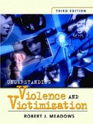 Understanding Violence and Victimization 3rd edition 9780131119673 0131119672