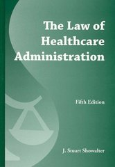 The Law of Healthcare Administration 5th Edition 9781567939576 1567939570