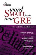 Word Smart for the GRE, 2nd Edition 2nd edition 9780375765773 0375765778