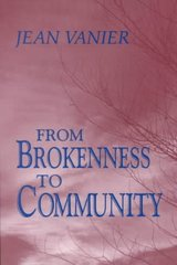 From Brokenness to Community 1st Edition 9780809133413 0809133415
