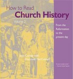 How to Read Church History Volume 2 0 9780824509088 0824509080