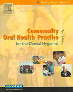 Community Oral Health Practice for the Dental Hygienist 2nd edition 9781416000969 1416000968