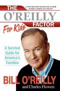 The O'Reilly Factor for Kids 0 9780060544256 0060544252