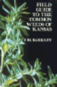 Field Guide to the Common Weeds of Kansas 1st Edition 9780700602247 0700602240