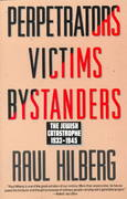 Perpetrators Victims Bystanders 1st Edition 9780060995072 0060995076