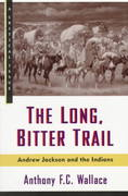 The Long, Bitter Trail 1st Edition 9780809015528 0809015528