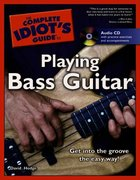 The Complete Idiot's Guide to Playing Bass Guitar 0 9781592573110 1592573118