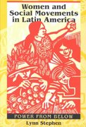 Women and Social Movements in Latin America 0 9780292777163 0292777167