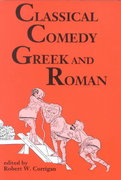 Classical Comedy - Greek and Roman 1st Edition 9780936839851 0936839856