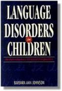 Language Disorders in Children 1st Edition 9780827355330 0827355335