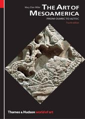 The Art of Mesoamerica 4th Edition 9780500203927 050020392X