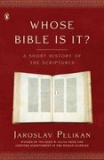 Whose Bible Is It? 0 9780143036777 0143036777