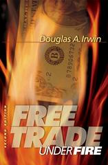 Free Trade Under Fire 2nd edition 9780691122472 0691122474