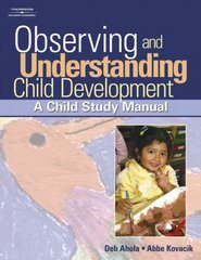 Observing and Understanding Child Development 1st edition 9781418015367 1418015369
