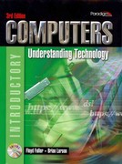 Computers: Understanding Technology: Introductory 3rd edition 9780763829360 0763829366