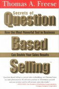 Secrets of Question-Based Selling 1st edition 9781570715884 1570715882