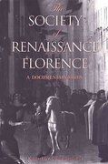 The Society of Renaissance Florence 6th edition 9780802080790 0802080790
