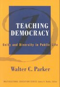 Teaching Democracy 1st Edition 9780807742723 0807742724
