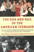 The Rise and Fall of the American Teenager 0 9780380728534 0380728532